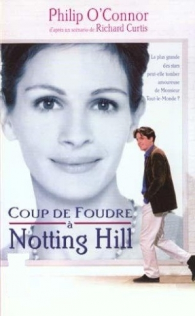 Philip O'Connor et Richard Curtis - Coup de foudre à Notting Hill