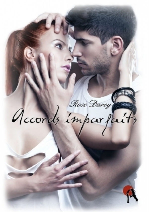 Rose Darcy - Accords Imparfaits