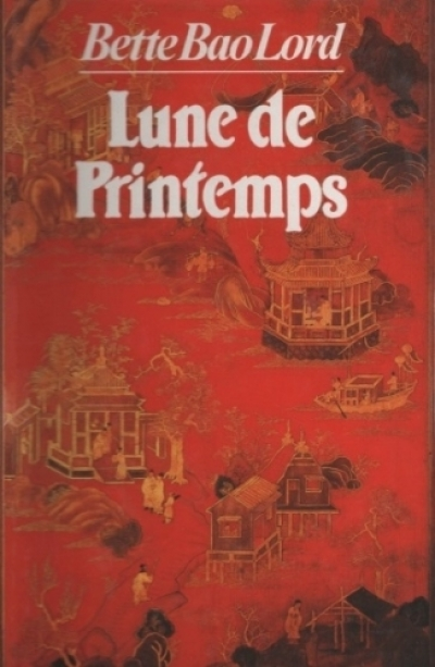 Bette Bao Lord - Lune de Printemps