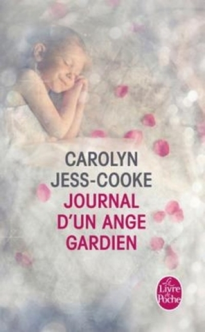 Carolyn Jess-Cooke - Journal d'un ange gardien
