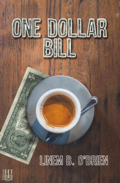 Linem B. O'Brien - One dollar bill