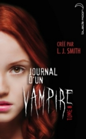 L.J. Smith - Journal d'un vampire, tome 08 : Cruelle destinée
