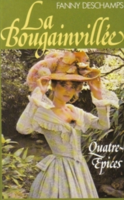 Fanny Deschamps -  La Bougainvillée, tome 2 : Quatre-épices