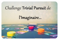 (terminé) Trivial Pursuit de l'Imaginaire