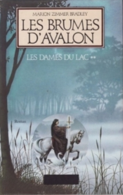 Marion Zimmer Bradley - Le Cycle d'Avalon, tome 2 : Les Brumes d'Avalon