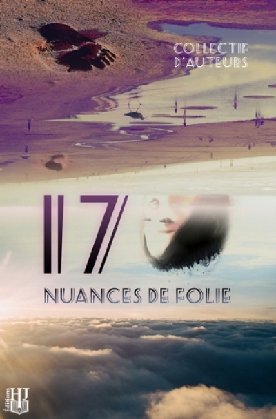Collectif - 17 nuances de folie