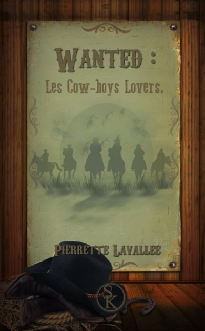 Pierrette Lavallée - Les cow-boys lovers