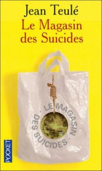 Jean Teulé - Le Magasin des suicides