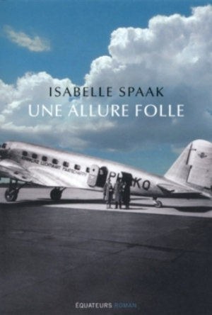 Isabelle Spaak - Une allure folle