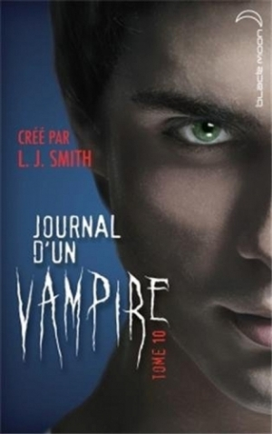 L.J. Smith - Journal d'un vampire, tome 10 : La traque
