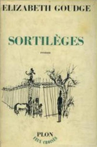 Elizabeth Goudge - Sortilèges