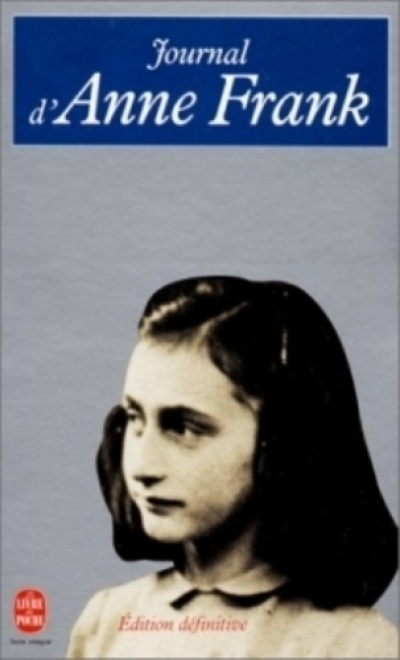Anne Frank - Le journal d'Anne Frank