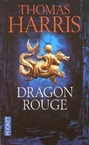 Thomas Harris - Dragon Rouge