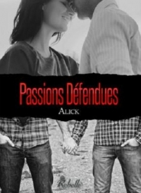 Alick - Passions défendues