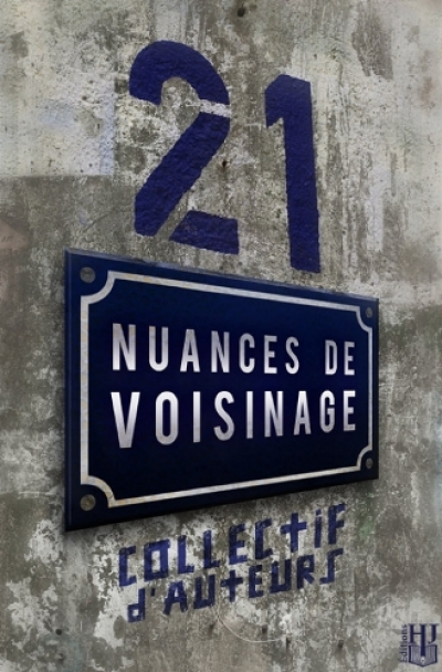 Collectif - 21 nuances de voisinage