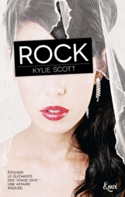 Kylie Scott - Stage Dive, tome 1 : Rock
