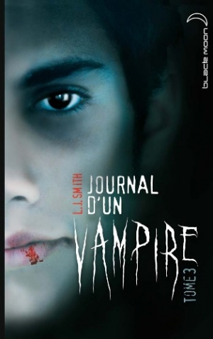 L.J. Smith - Journal d'un vampire, tome 3 : Le retour