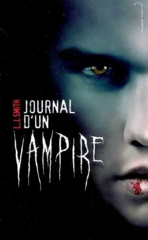 L.J. Smith - Journal d'un vampire, tome 1 : Le réveil
