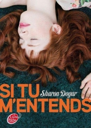 Sharon Dogar - Si tu m'entends