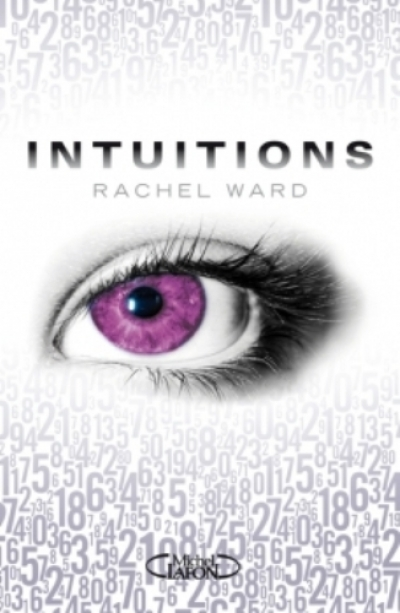 Rachel Ward - Intuitions, tome 1