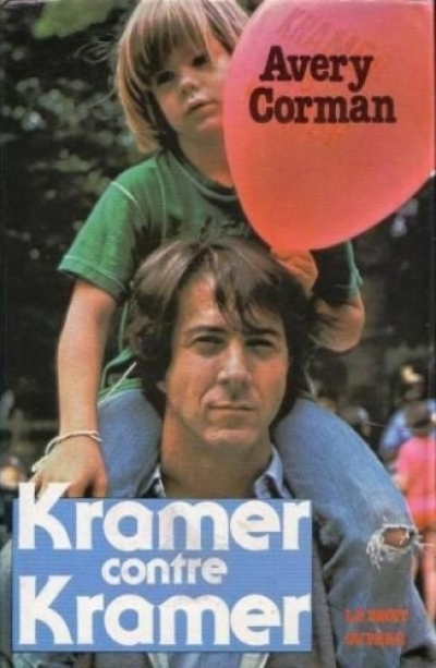 Avery Corman - Kramer contre Kramer