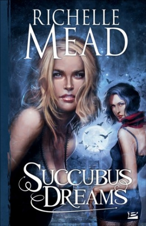 Richelle Mead - Georgina Kincaid, tome 3 : Succubus Dreams