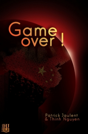 Patrick Jaulent et Thinh Nguyen - Game over